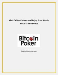 Visit Online Casinos and Enjoy Free Bitcoin Poker Game Bonus