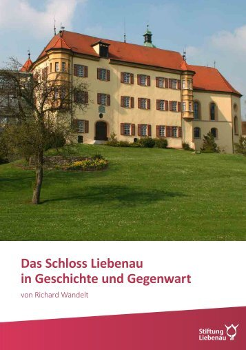 Broschüre - Das Schloss Liebenau