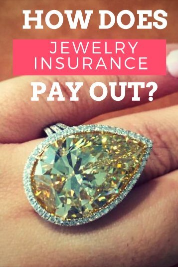 How Does Jewelry Insurance Pay Out-