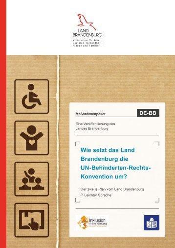 Wie setzt das Land Brandenburg die UN-Behinderten-Rechts- Konvention um?