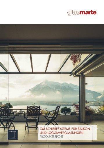 Schiebesysteme für Balkon- und Loggiaverglasungen - Produktreport
