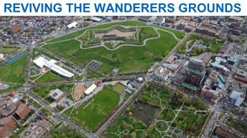REVIVING THE WANDERERS GROUNDS