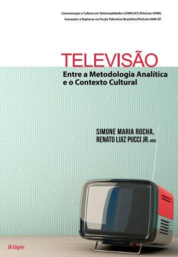 Televisão - Entre a Metodologia Analítica  e o Contexto Cultural