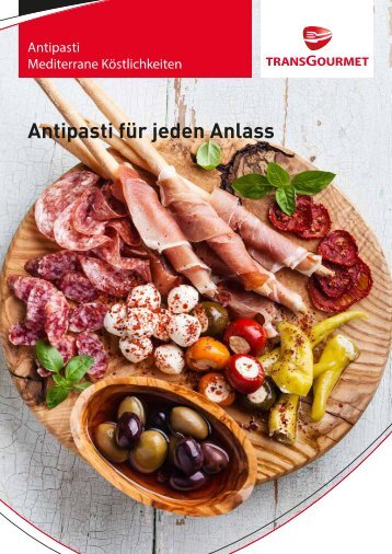 Transgourmet Quality Antipasti - 2016_tgq_antipasti.pdf