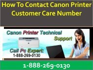 Canon Printer Customer Care Toll Free Number 1-888-269-0130
