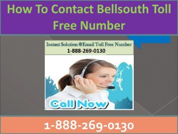 Bellsouth Cusotomer Care Helpline Number 1-888-269-0130
