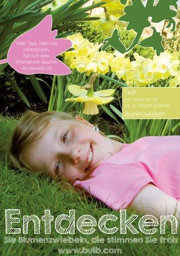 Entdecken Sie Blumenzwiebeln, die stimmen Sei froh