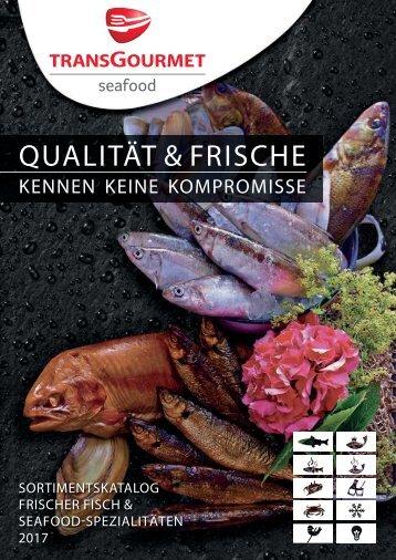 Transgourmet Seafood Sortimentskatalog - 2017_tg_seafood_sortimentskatalog.pdf