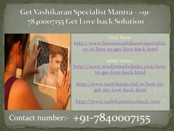 Online Vashikaran Specialist +91-7840007155 Baba Astrologer In India