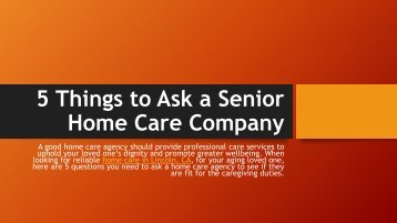 PUB 5 Things to Ask a Senior Home Care lincolna
