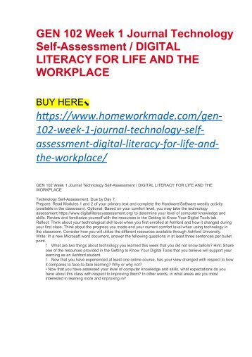GEN 102 Week 1 Journal Technology Self-Assessment : DIGITAL LITERACY FOR LIFE AND THE WORKPLACE