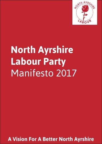 North Ayrshire Labour Party Manifesto 2017