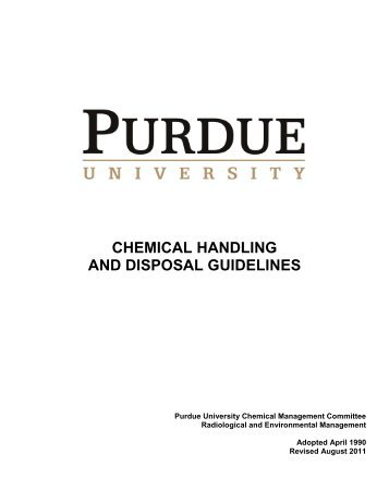 Chemical Handling and Disposal Guidelines - Purdue University