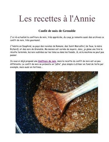 Confit de noix de Grenoble - Les recettes à l'Annie