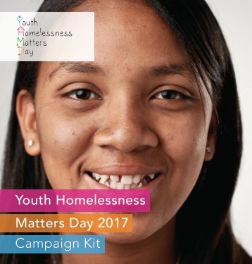 Youth Homelessness Matters Day 2017 Campaign Kit