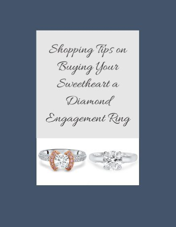 Shopping Tips On Buying Your Sweetheart A Diamond Engagement Ring