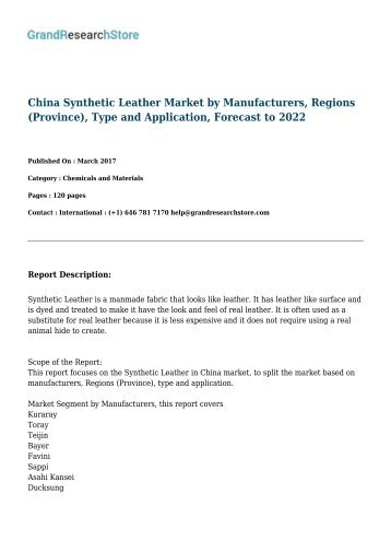 China Synthetic Leather Market by Manufacturers, Regions (Province), Type and Application, Forecast to 2022