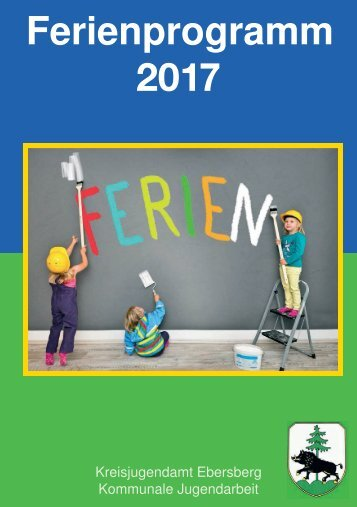 Ebersberger Ferienprogramm 2017