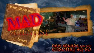 Kirk Slinkard's Mad Scientist Series - New Sounds for the Ensoniq SQ-80 Synthesizer - Musician's Manual