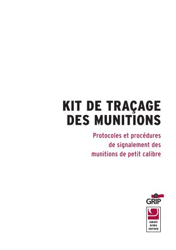 KIT DE TRAÇAGE DES MUNITIONS - Small Arms Survey