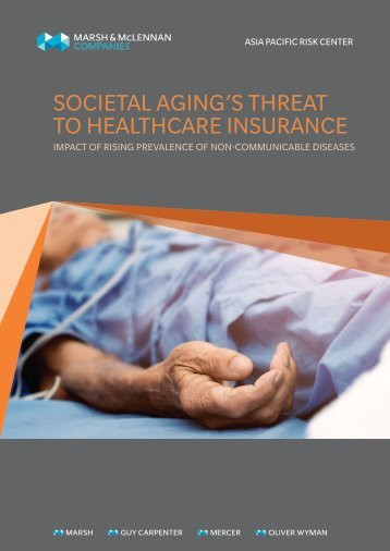 SOCIETAL AGING'S THREAT TO HEALTHCARE INSURANCE