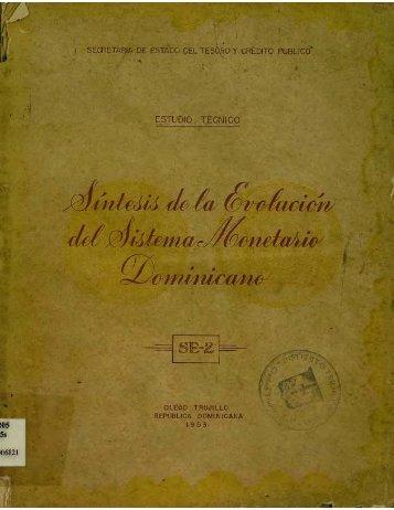 Síntesis de la Evolución del Sistema Monetario Dominicano