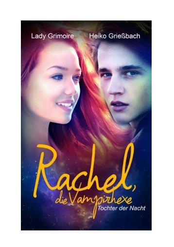 """Leseprobe zu """"Rachel, die Vampirhexe: Tochter der Nacht"""""""
