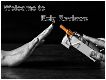 Guide to Choosing the Best E-Cig
