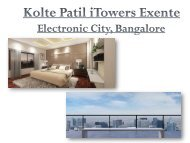 Kolte Patil i Towers Exente - Bangalore, Call: (+91) 9953 5928 48