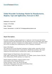 Global Wearable Technology Market by Manufacturers, Regions, Type and Application, Forecast to 2021