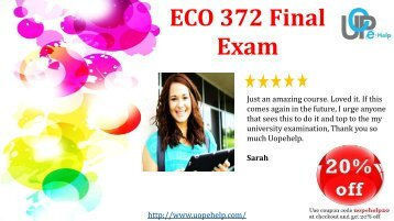 ECO 372 Final Exam Answers For University of Phoenix 2017