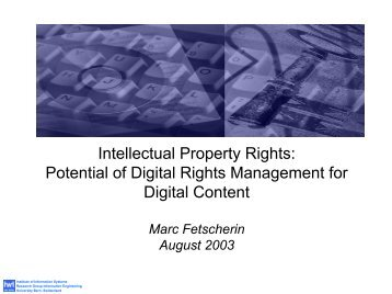 Intellectual Property Rights: Potential of Digital Rights ... - Userpage