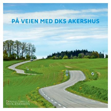 Håndbok for utøvere i Den kulturelle skolesekken i Akershus