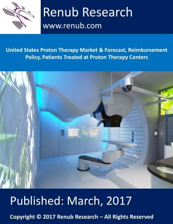 The potential market of proton therapy in United States would be more than US$ 15 Billion by the end of 2021