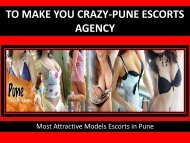 Enjoy unforgetabe sensual experience- Pune Escorts Agency