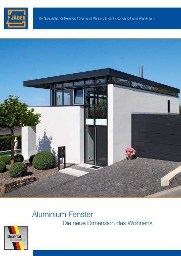 Aluminium-Fenster - Die neue Dimension des Wohnens