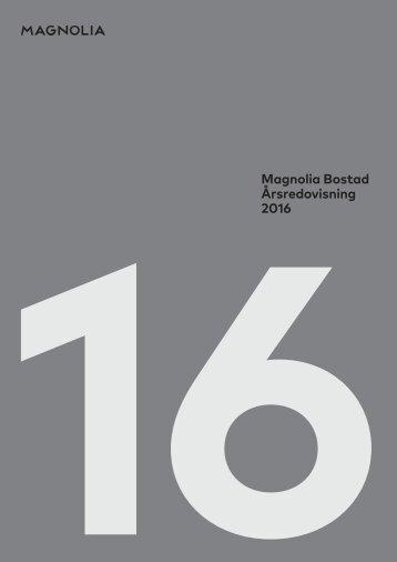 Magnolia Bostad Årsredovisning 2016