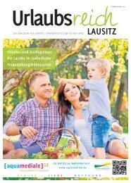 Ferienmagazin Urlaubsreich Lausitz, Ausgabe Frühjahr und Sommer 2017