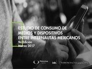 ESTUDIO DE CONSUMO DE MEDIOS Y DISPOSITIVOS ENTRE INTERNAUTAS MEXICANOS