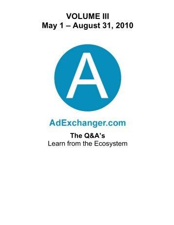 VOLUME III May 1 – August 31, 2010 - AdExchanger