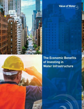 The Economic Benefits of Investing in Water Infrastructure