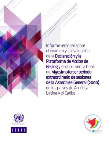 Regional review and appraisal of implementation of the Beijing Declaration and Platform for Action and the outcome of the twenty-third special session of the General Assembly (2000) in Latin American and Caribbean countries