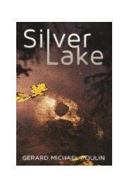 Silver Lake by Gerard M. Poulin