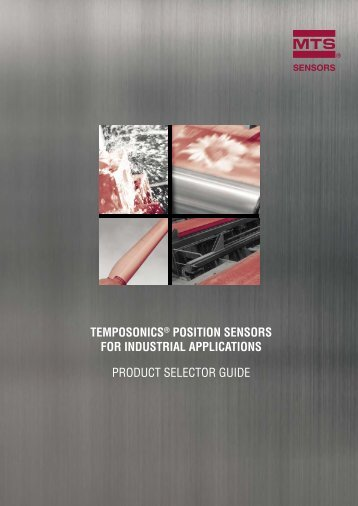 TEMPOSONICS POSITION SENSORS FOR INDUSTRIAL APPLICATIONS PRODUCT SELECTOR GUIDE