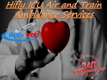 Hifly ICU Air AMbulance Bhubaneswar and Bokaro
