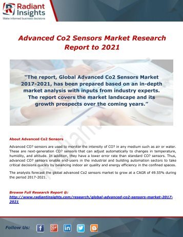 Top 10 Advanced Co2 Sensors Market- Increasing Need for Advanced Co2 Sensors Industries, Market Current Scenario to 2021: Radiant insights,inc