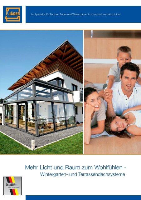 Wintergärten und Terrassendachsysteme - Franz Jäger GmbH