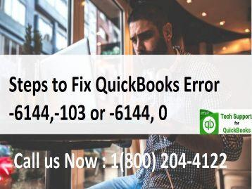How to Troubleshoot QuickBooks Error -6144, -103?