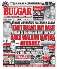March 31, 2017 BULGAR: BOSES NG PINOY, MATA NG BAYAN