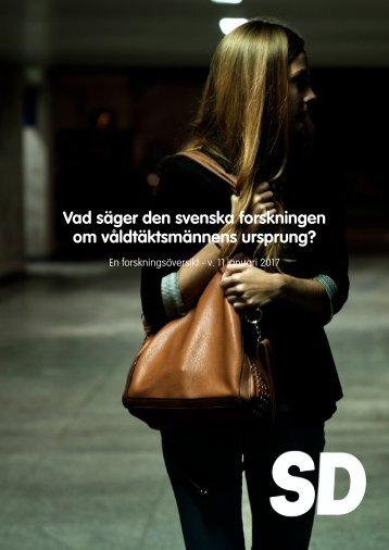 Vad säger den svenska forskningen om våldtäktsmännens ursprung?